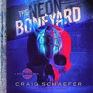 The Neon Boneyard     A Daniel Faust Novel, Book 8              Written by:                                                                                                                                 Craig Schaefer                               Narrated by:                                                                                                                                 Adam Verner                      Length: 9 hrs and 59 mins     1 rating     Overall 5.0