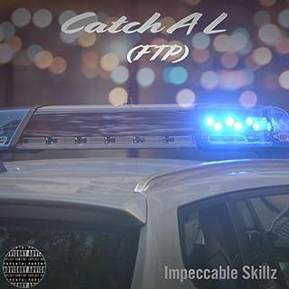 Catch A L (FTP) [Explicit]