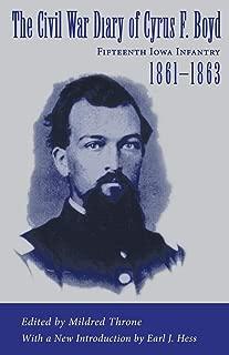 The Civil War Diary of Cyrus F. Boyd, Fifteenth Iowa Infantry, 1861-1863