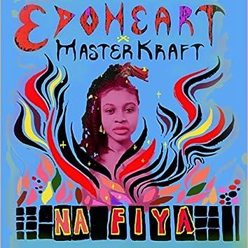 Na Fiya (feat. Masterkraft)