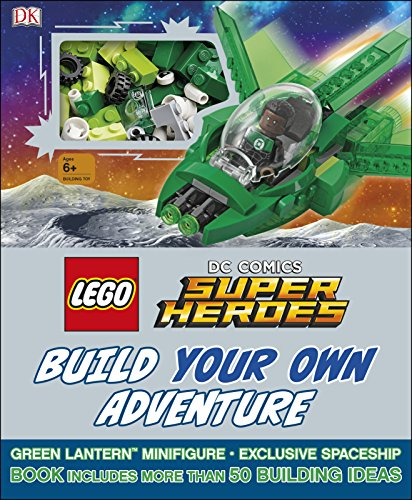 Lego DC Comics. Super Heroes. Build Your Own Adventure: With minifigure and exclusive model (LEGO Build Your Own Adventure)