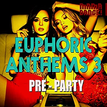 Euphoric Anthems 3 (Pre-Party)