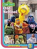 Sesame Street: Old School 3 (1979-1984)