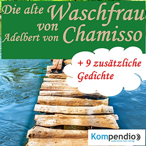 Die alte Waschfrau                   By:                                                                                                                                 Adelbert von Chamisso                               Narrated by:                                                                                                                                 Matthias Ubert                      Length: 11 mins     Not rated yet     Overall 0.0