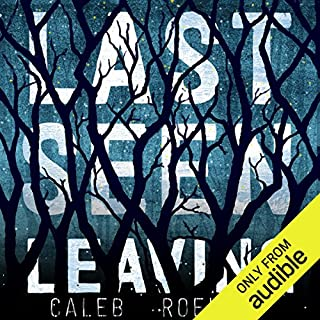 Last Seen Leaving                   By:                                                                                                                                 Caleb Roehrig                               Narrated by:                                                                                                                                 Josh Hurley                      Length: 10 hrs and 23 mins     960 ratings     Overall 4.0
