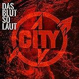 Songtexte von City - Das Blut so laut
