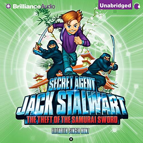 Amazon Com The Theft Of The Samurai Sword Japan Secret Agent Jack Stalwart Book 11 Audible Audio Edition Elizabeth Singer Hunt Macleod Andrews Brilliance Audio Audible Audiobooks