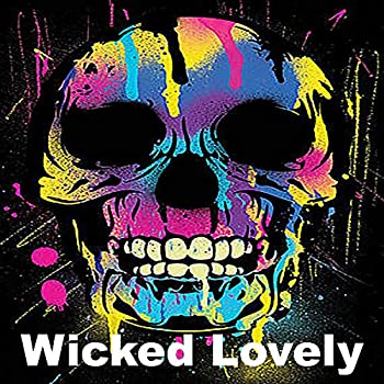 Wicked Lovely