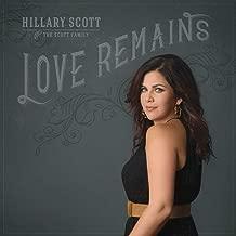 Hillary Scott And The Scott Family Love Remains