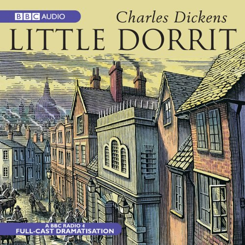 Little Dorrit (Dramatised) audiobook cover art