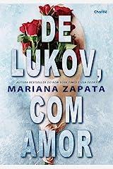 De Lukov, Com Amor eBook Kindle