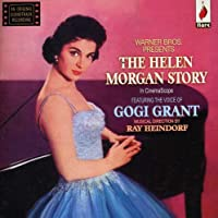 The Helen Morgan Story by Gogi Grant