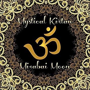Mystical Kirtan