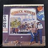 Redneck Mothers (Various Artist) Tracklist: Rednecks, White Socks And Blue Ribbon Beer. Back Sliders...