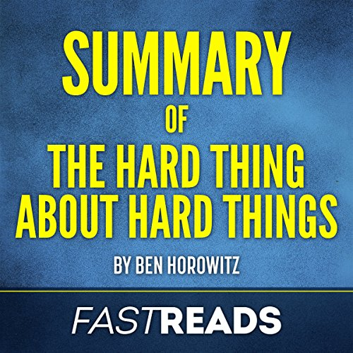Page de couverture de Summary of 'The Hard Thing About Hard Things by Ben Horowitz'