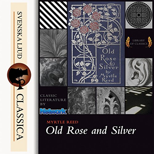 Old Rose and Silver audiobook cover art
