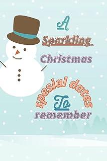 1.A sparkling christmas spesial dates to remember: A Sparkling christmas Special Dates to Remember Birthdays Anniversaries...