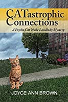 CATastrophic Connections (Psycho Cat & the Landlady Mystery)
