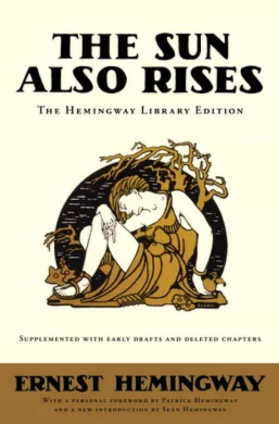 書くコンペコンテンポラリーThe Sun Also Rises (Hemingway Library Edition) (English Edition)