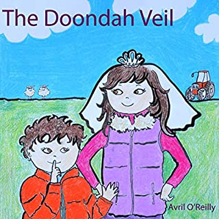 The Doondah Veil: A First Holy Communion Tale from Ireland - A Story for Children Making Their First Communion (Life in an Irish School)                   By:                                                                                                                                 Avril O'Reilly                               Narrated by:                                                                                                                                 Avril O'Reilly                      Length: 8 mins     Not rated yet     Overall 0.0