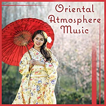 Oriental Atmosphere Music: Inner Peace, Oriental China Instruments, Yoga Meditation
