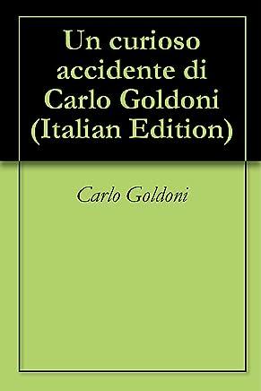 Un curioso accidente di Carlo Goldoni