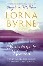 Stairways to Heaven: By the bestselling author of A Message of Hope from the Angels