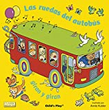 Las ruedas del autobús giran y giran (Classic Books with Holes 8x8)
