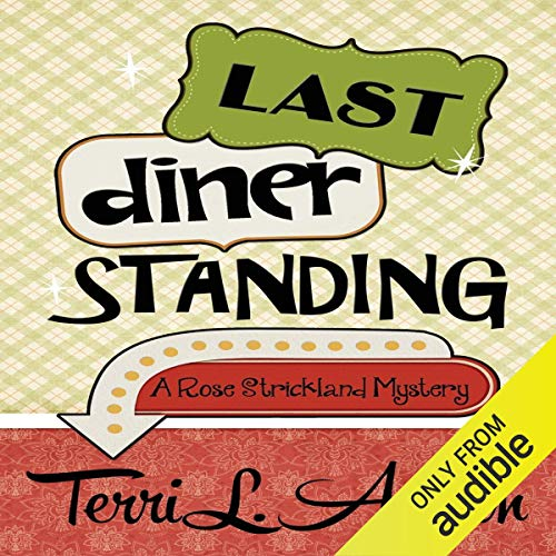 Last Diner Standing audiobook cover art