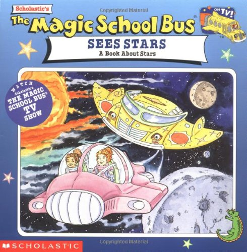The Magic School Bus Sees Stars: A Book About Starsの詳細を見る