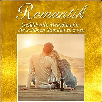 Romantik, Gefühlvolle Melodien für die schönen Stunden zu zweit