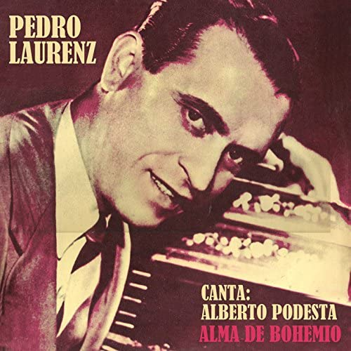 Pedro Laurenz feat. Alberto Podestá