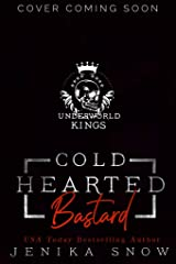 Cold Hearted Bastard (Underworld Kings) Kindle Edition