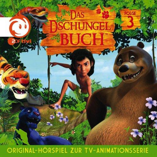 03: Das Dschungelbuch-Orig.Hörspiel zur TV-Serie