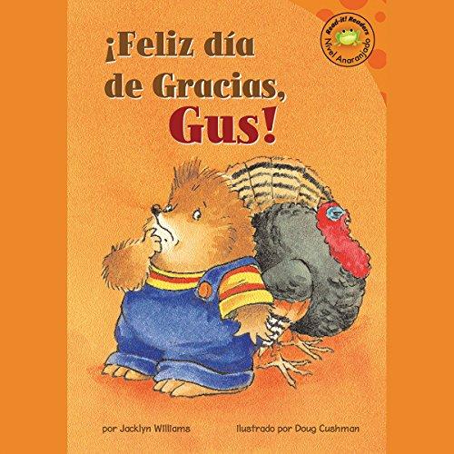 Feliz dia de Gracias, Gus! (Happy Thanksgiving, Gus!) audiobook cover art