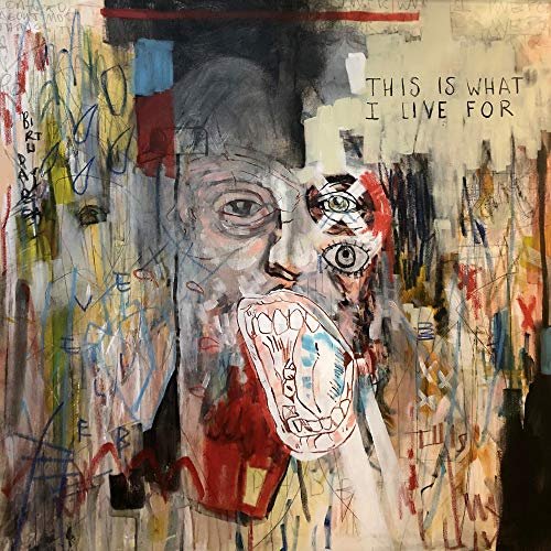 Album Art for This Is What I Live For by Blue October