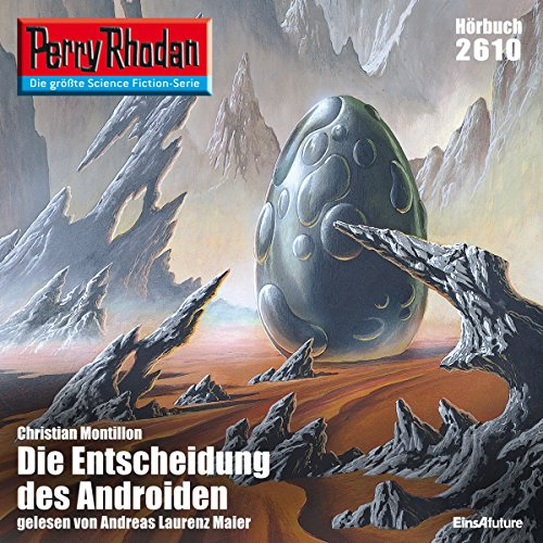 Die Entscheidung des Androiden     Perry Rhodan 2610              By:                                                                                                                                 Christian Montillon                               Narrated by:                                                                                                                                 Andreas Laurenz Maier                      Length: 3 hrs and 3 mins     Not rated yet     Overall 0.0