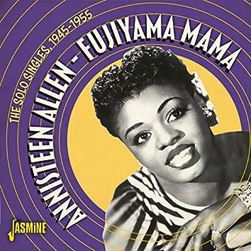 Fujiyama Mama: The Solo Singles (1945-1955)