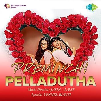 Preminchi Pelladutha (Original Motion Picture Soundtrack)