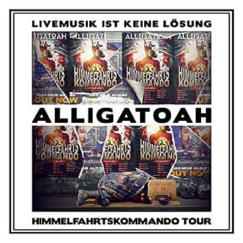 Livemusik ist keine Lösung - Himmelfahrtskommando Tour