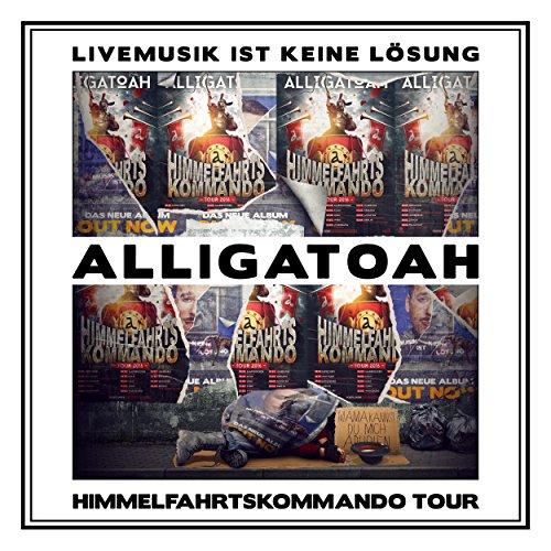 Livemusik ist keine Lösung - Himmelfahrtskommando Tour [Explicit]