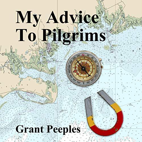 My Advice to Pilgrims audiobook cover art