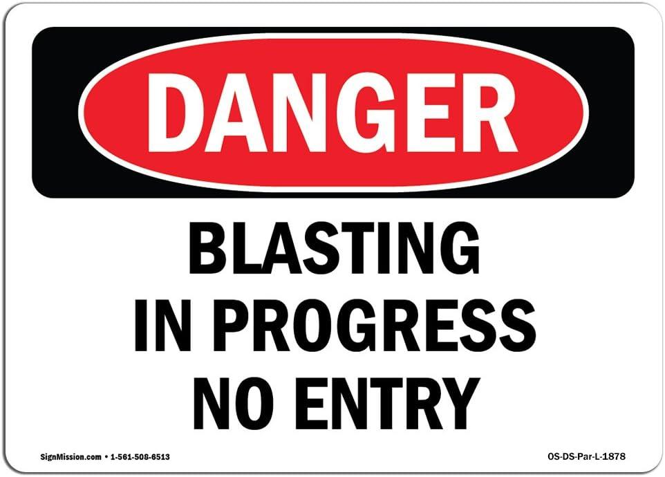OSHA Danger Sign - Over item handling   Blasting No Progress ...