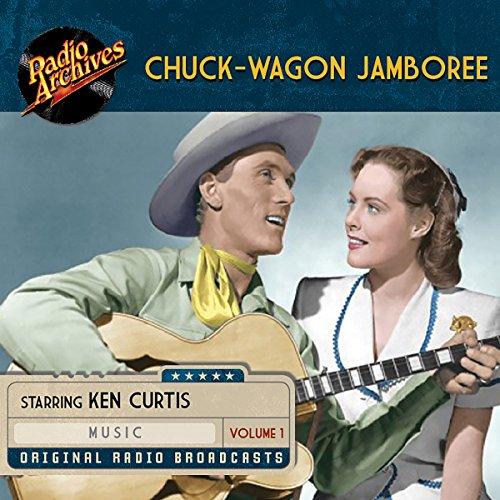 Chuck-Wagon Jamboree, Volume 1 audiobook cover art