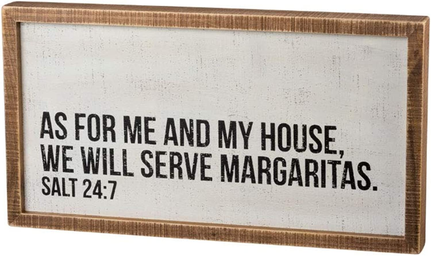 Primitives by Kathy As for Me and My House We Will Serve Margaritas Wooden Inset Sign