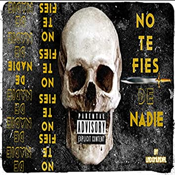 No Te Fies (feat. Blvka & Young Kd)