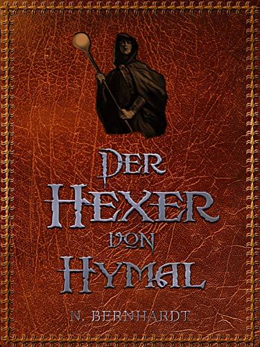 Der Hexer von Hymal: Komplettausgabe aller 24 Teile