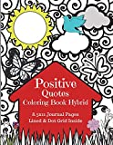Positive Quotes Coloring Book Hybrid
