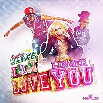 I I I Love You - Single