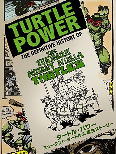 タートル・パワー:ミュータント・タートルズ 誕生ストーリー (字幕版)